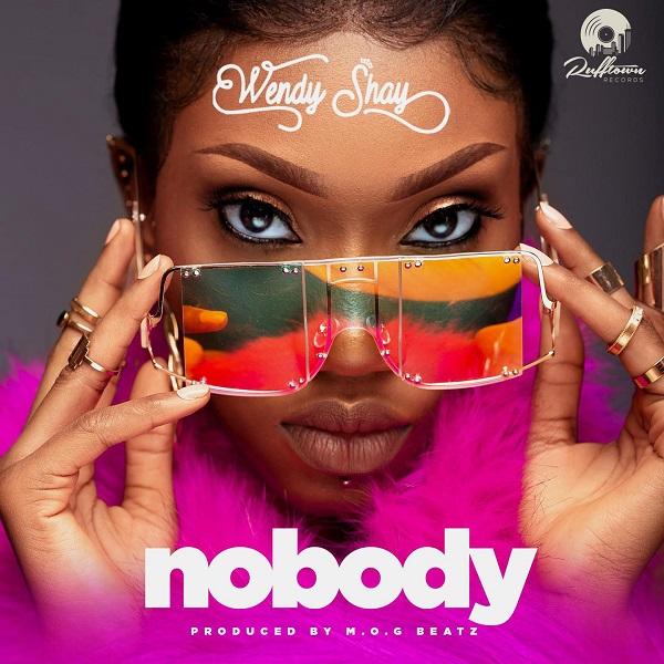 Wendy Shay Nobody Lyrics
