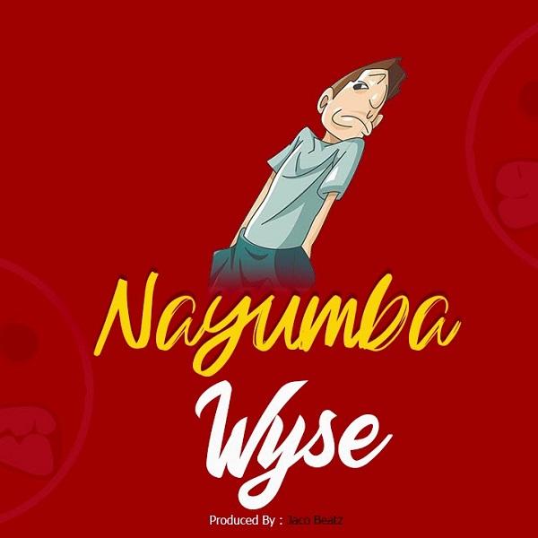 Wyse Nayumba Lyrics