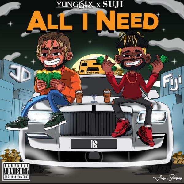 Yung6ix All I Need Lyrics