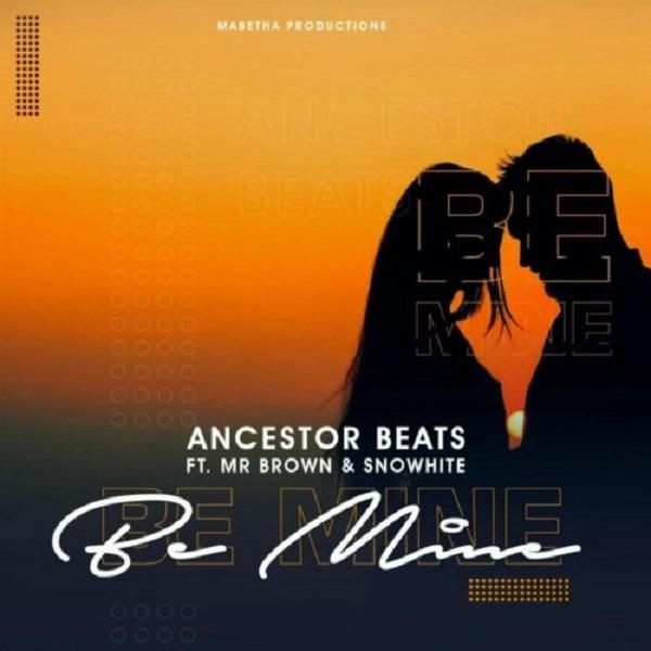 Ancestor Beats Be Mine Lyrics