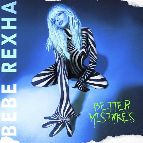 Bebe Rexha Better Mistakes Album Lyrics Tracklist