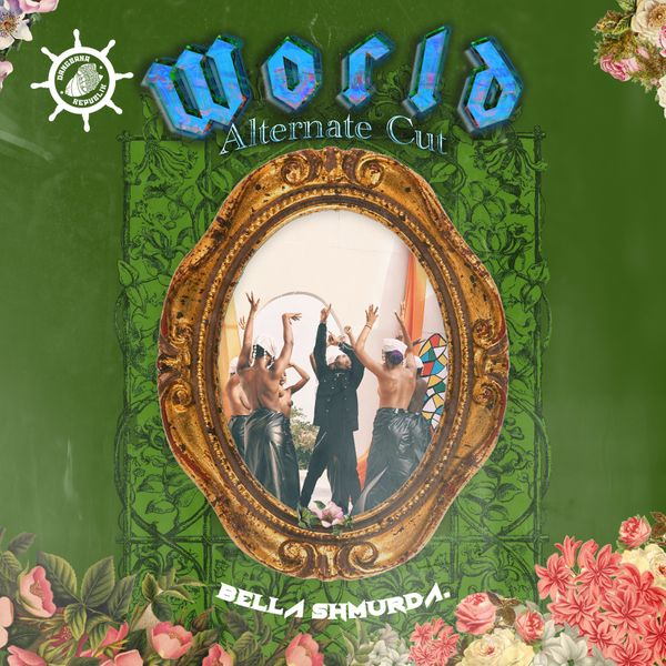 Bella Shmurda World Alternate Cut Lyrics