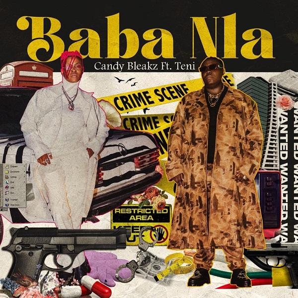 Candy Bleakz Baba Nla Lyrics