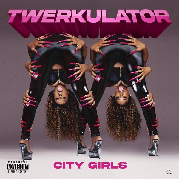 City Girls Twerkulator Lyrics