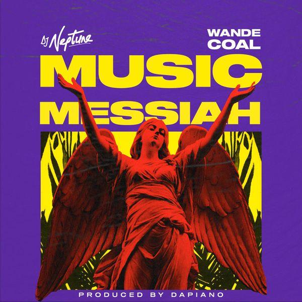 DJ Neptune Music Messiah Lyrics
