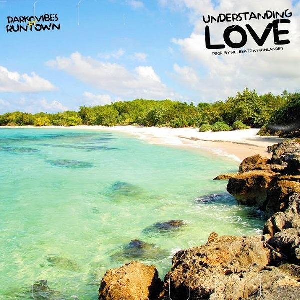 Darkovibes Runtown Understanding Love Lyrics