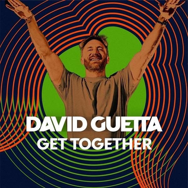 David Guetta Get Together Lyrics