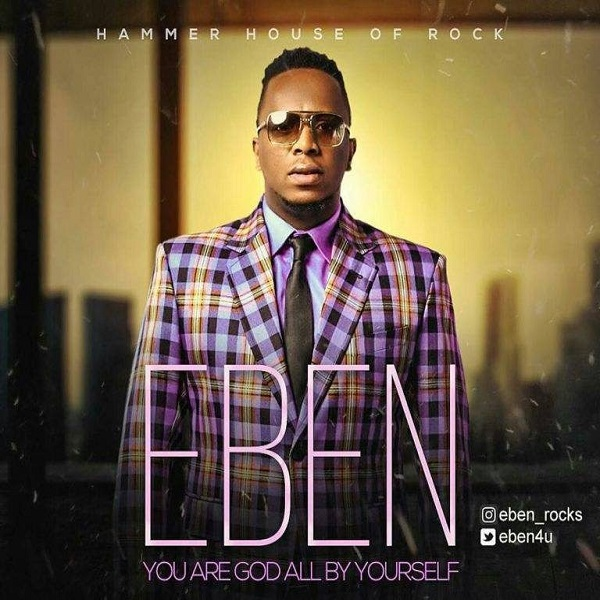 Eben God All By Yourself Lyrics
