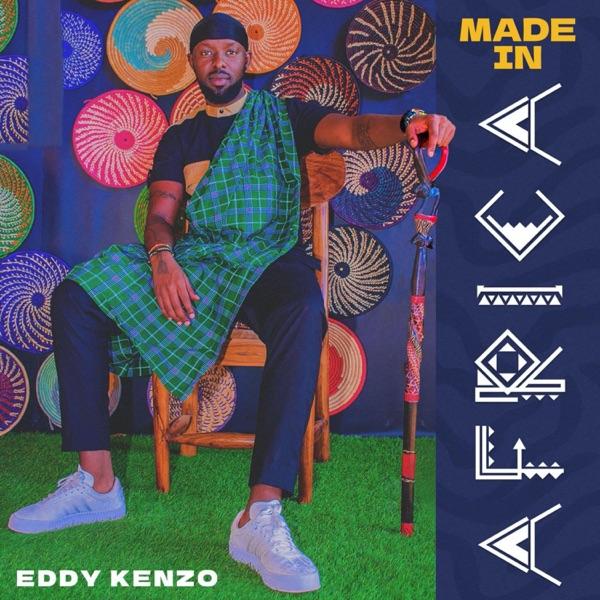 Eddy Kenzo Made In Africa Album Lyrics
