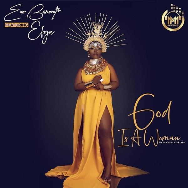 Eno Barony God Is A Woman Lyrics