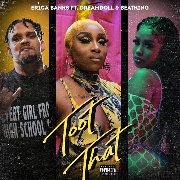 Erica Banks Toot That Remix Lyrics