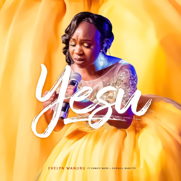 Evelyn Wanjiru Yesu Lyrics