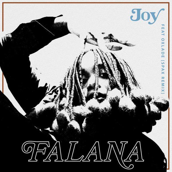 Falana Joy Remix Lyrics