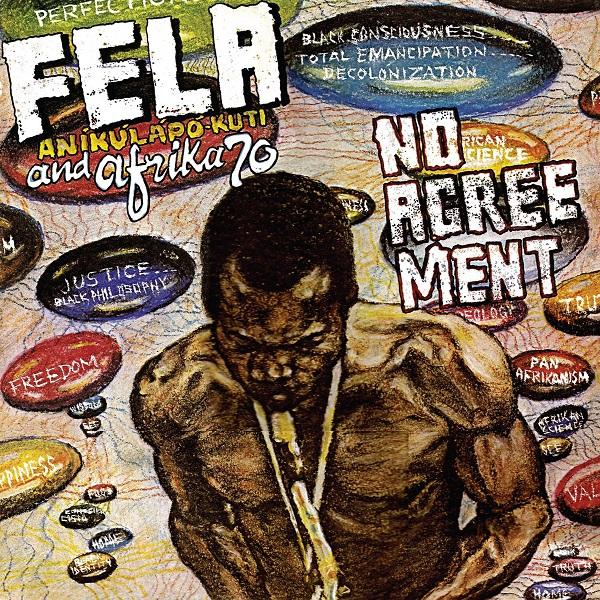 Fela Kuti No Agreement Edit Lyrics