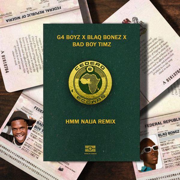 G4 Boyz Hmm Naija Remix Lyrics