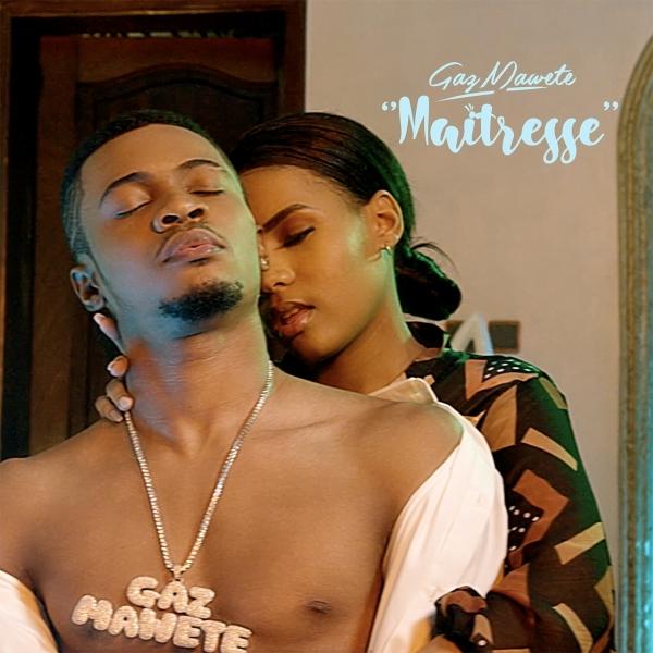 Gaz Mawete Maitresse Lyrics