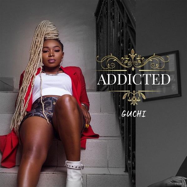Guchi Addicted Lyrics