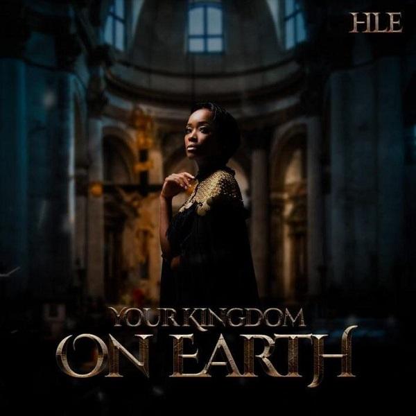 HLE Your Kingdom on Earth Live Album Lyrics Tracklist