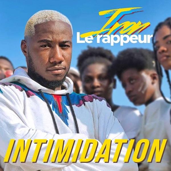 Iron le Rappeur Intimidation Lyrics