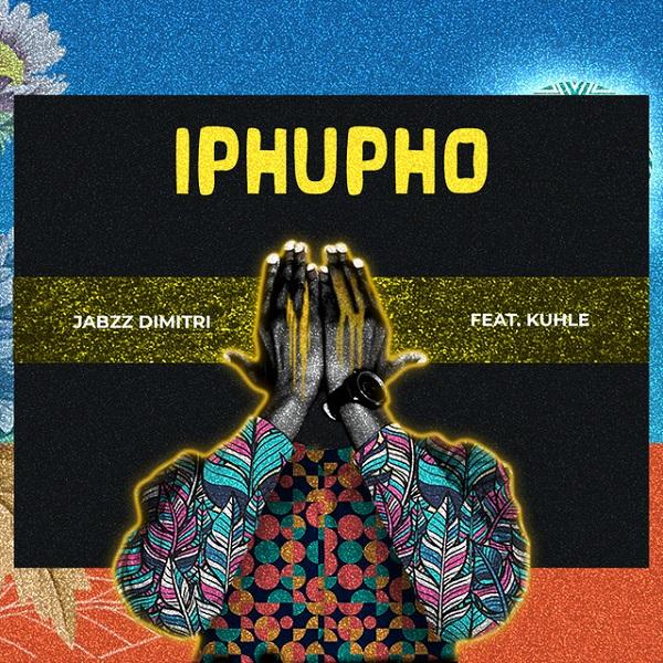 Jabzz Dimitri Iphupho Lyrics