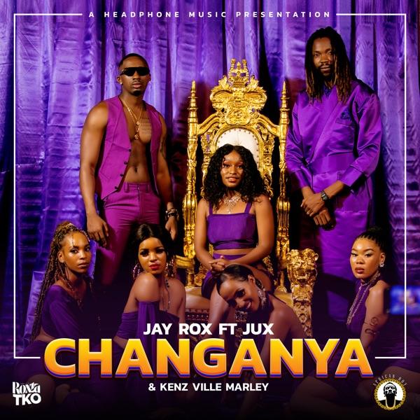 Jay Rox Changanya Lyrics
