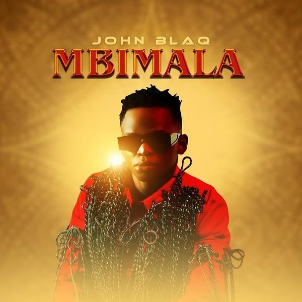 John Blaq Mbimala Lyrics