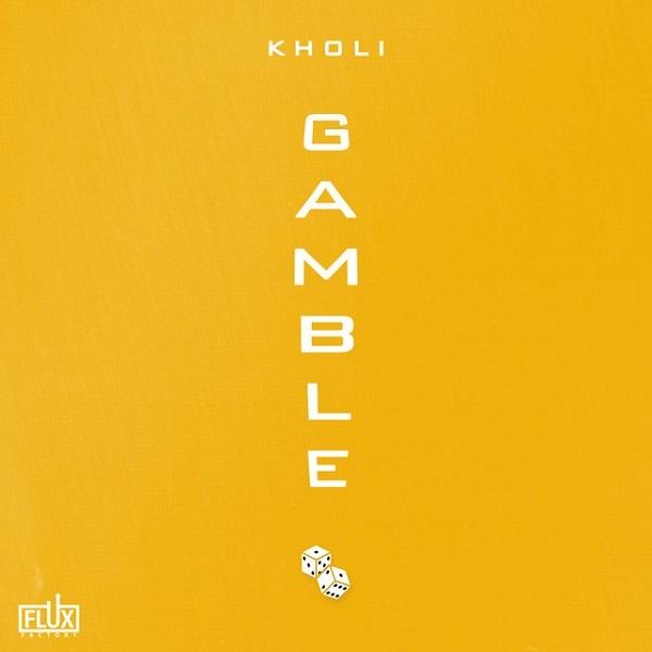 Kholi Gamble Lyrics