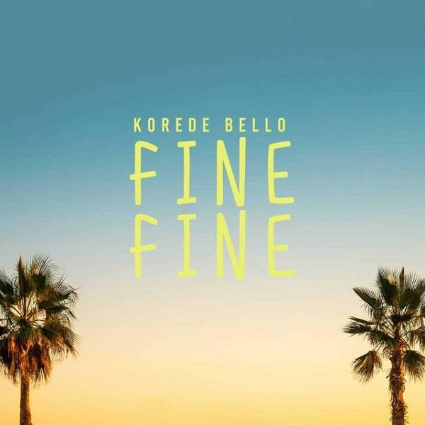 Korede Bello Fine Fine Lyrics