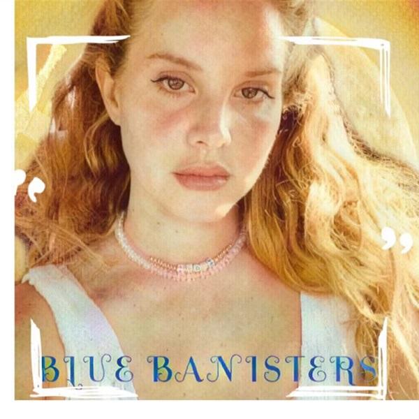 Lana Del Rey Blue Banisters Lyrics