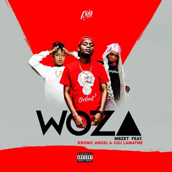MBzet Woza Lyrics
