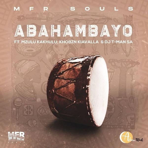 MFR Souls Abahambayo Lyrics