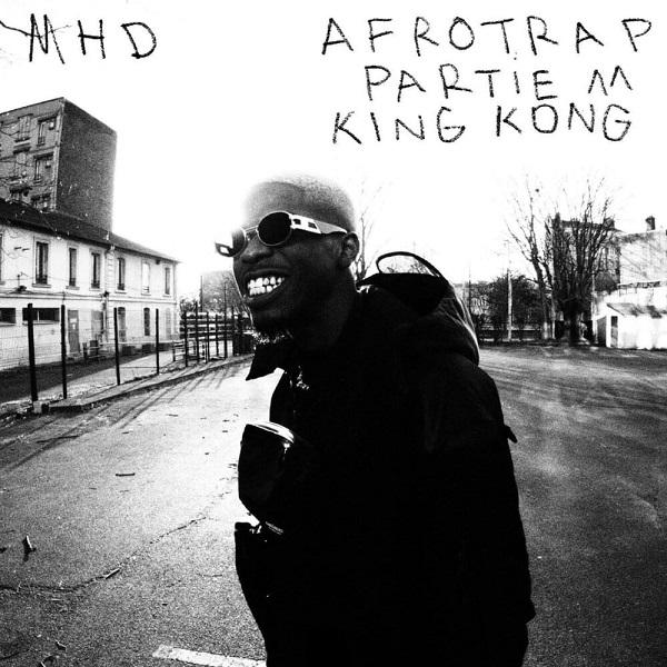 MHD Afro Trap Part. 11 King Kong Lyrics