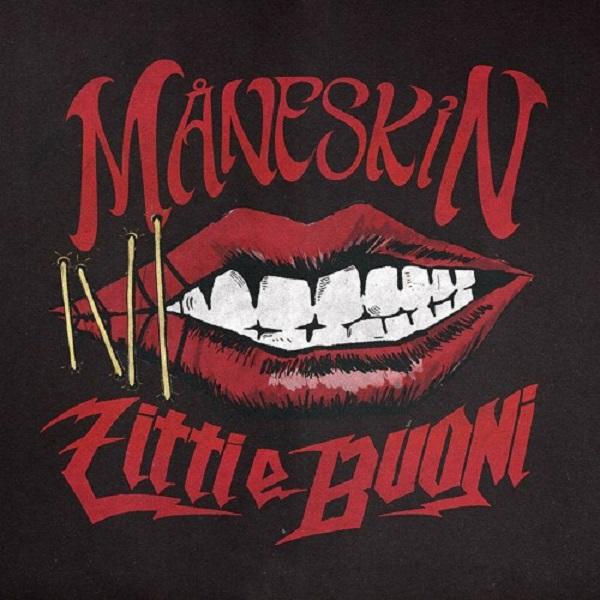Maneskin Zitti E Buoni Lyrics