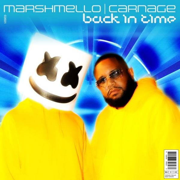 Marshmello x Carnage Back In Time Lyrics