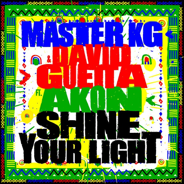 Master KG Shine Your Light Lyrics