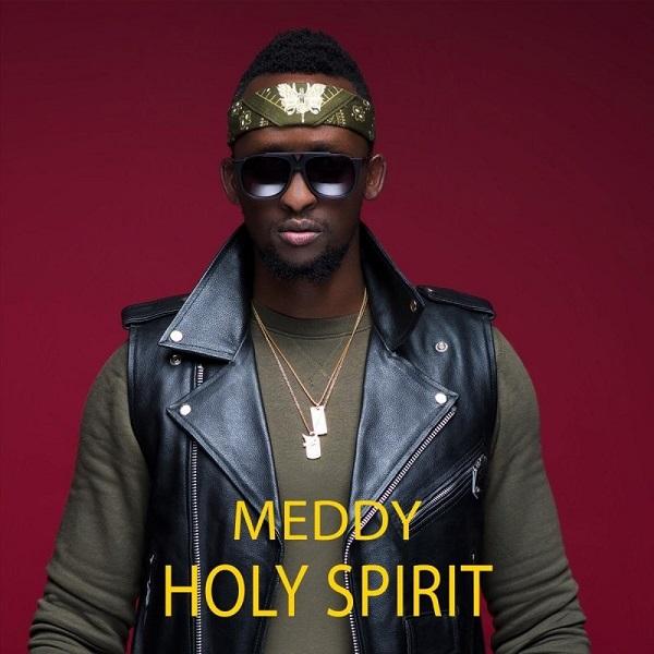 Meddy Holy Spirit Lyrics