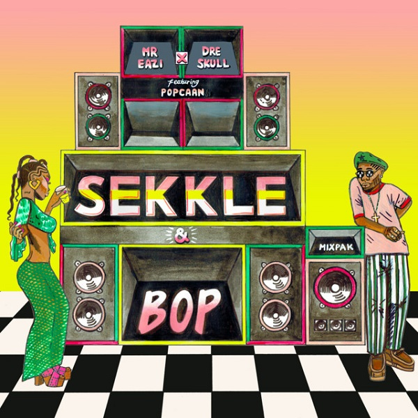 Mr Eazi Dre Skull Sekkle and Bop Lyrics