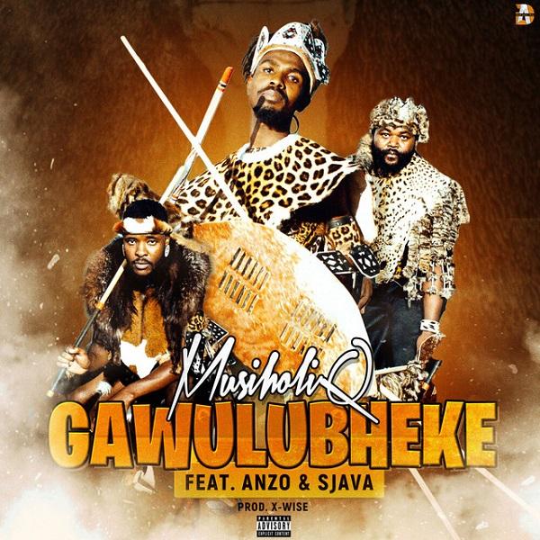 MusiholiQ Gawulubheke Lyrics