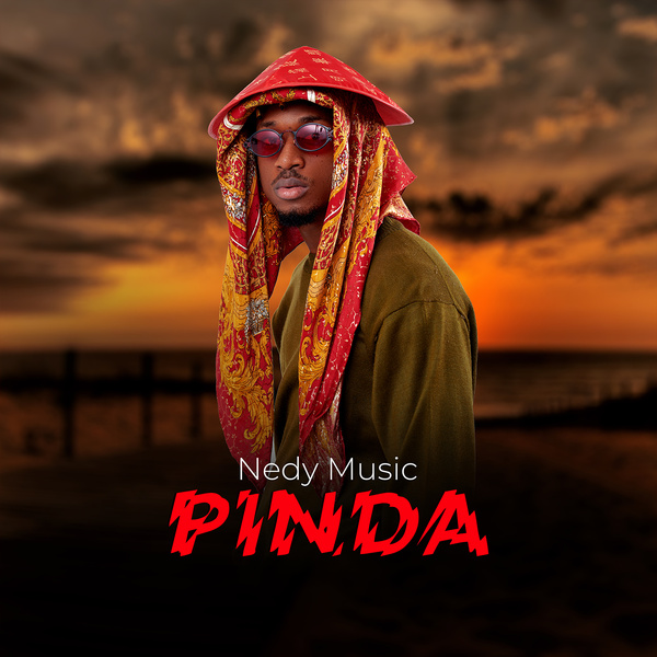 Nedy Music Pinda Lyrics