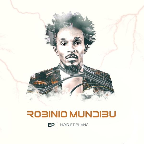 Robinio Mundibu Noir et blanc EP Lyrics Tracklist