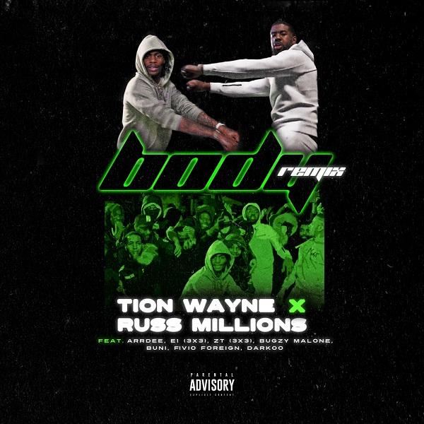 Russ Millions Tion Wayne Body Remix Lyrics
