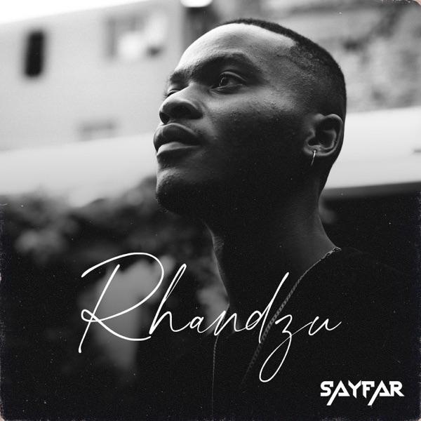 Sayfar Rhandzu EP Lyrics Tracklist