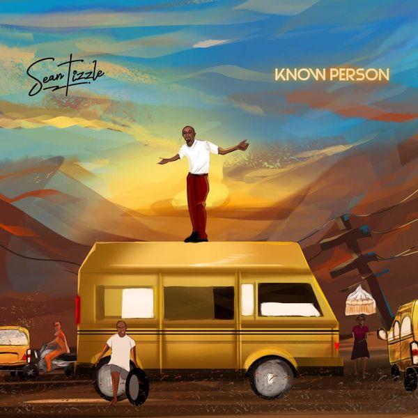 Sean Tizzle Know Person Lyrics
