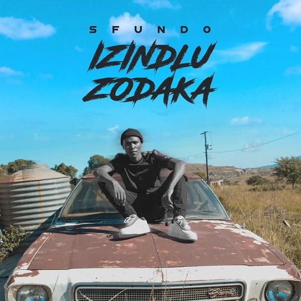 Sfundo Izindlu Zodaka Lyrics