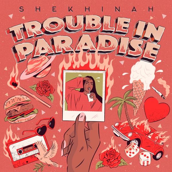 Shekhinah Trouble In Paradise Album Lyrics Tracklist