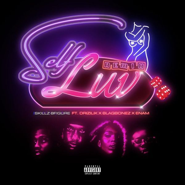 Skillz 8Figure Self Love Remix Lyrics