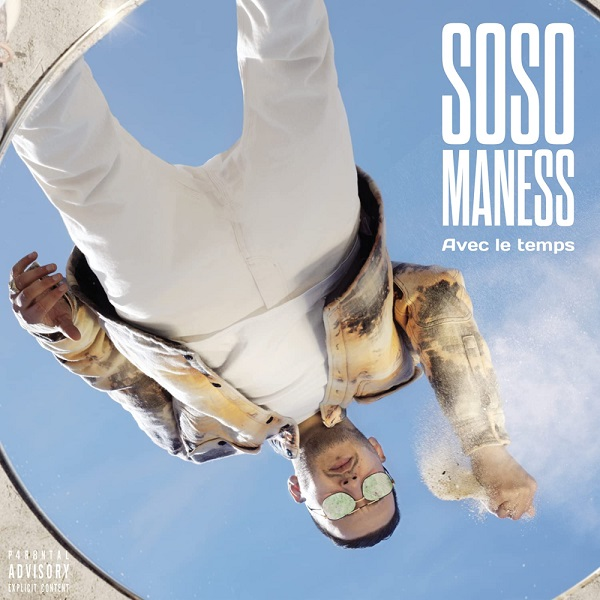 Soso Maness Avec le temps Album Lyrics