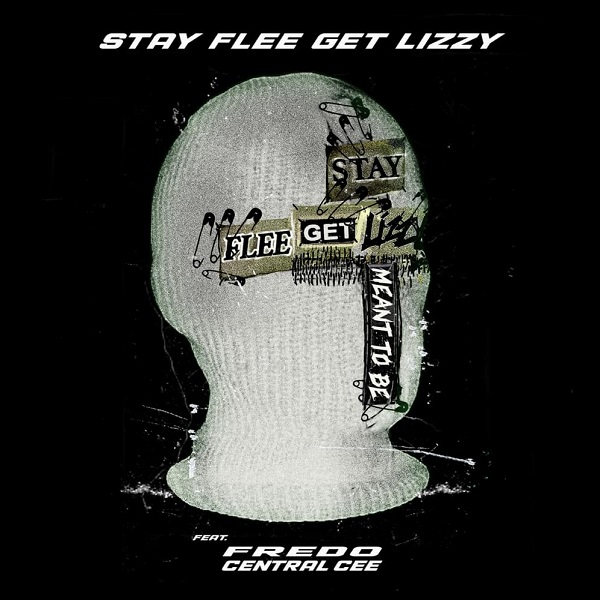 Stay Flee Get Lizzy Meant To Be Lyrics