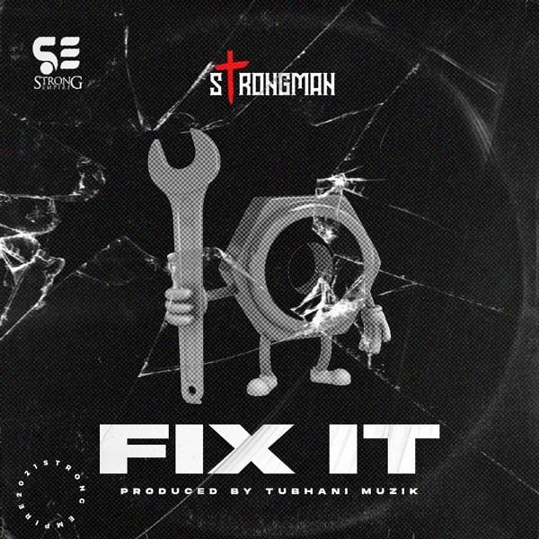 Strongman Fix It Lyrics