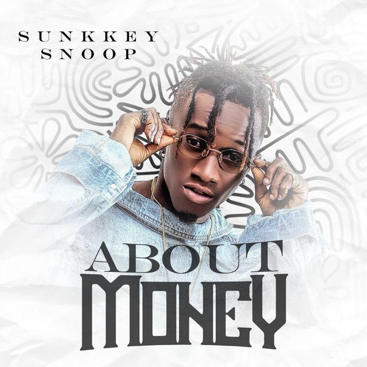 SunkkeySnoop About Money Lyrics